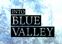 Into Blue Valley Oculus Rift